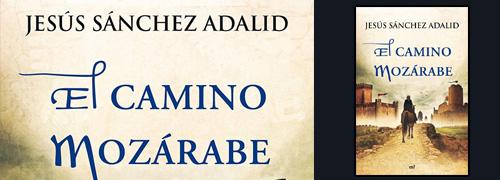 """""""El camino mozárabe"""" del sacerdote Jesús Sánchez Adalid"""