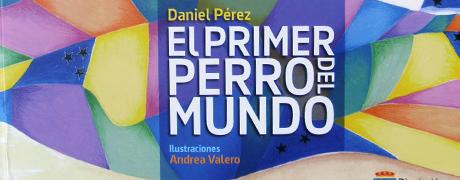 """El Primer Perro del Mundo"" de Daniel Perez"