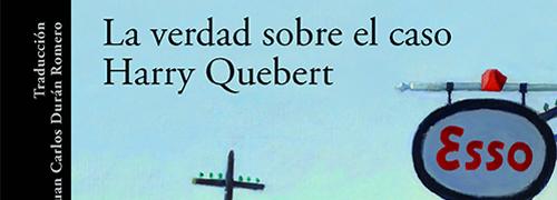 """""""La verdad sobre el caso Harry Quebert"""" de Joel Dicker"""