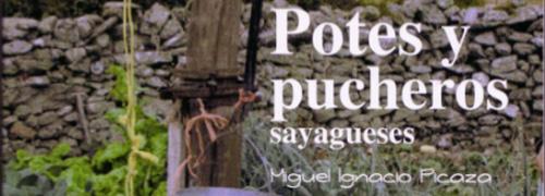 """""""Potes y Pucheros Sayagueses"""" de Miguel Ignacio Picaza"""