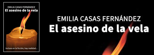 """""""El Asesino de la Vela"""" de Emilia Casas Fernández"""