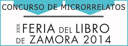 Concurso de Microrrelatos Feria del libro 2014 Zamora