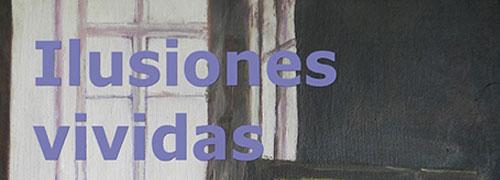 """""""ilusiones vividas"""" de Elisa González Sampedro"""