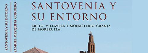 """""""Santovenia y su entorno"""" de Samuel Mezquita Cordero"""