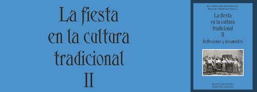 'La fiesta en la cultura tradicional II. Reflexiones y documentos'