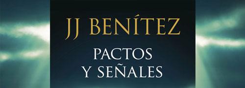 'Pactos y señales' de J. J. Benítez