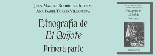 Etnografía de El Quijote. Primera parte