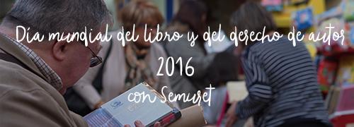Día mundial del libro 2016 en Zamora