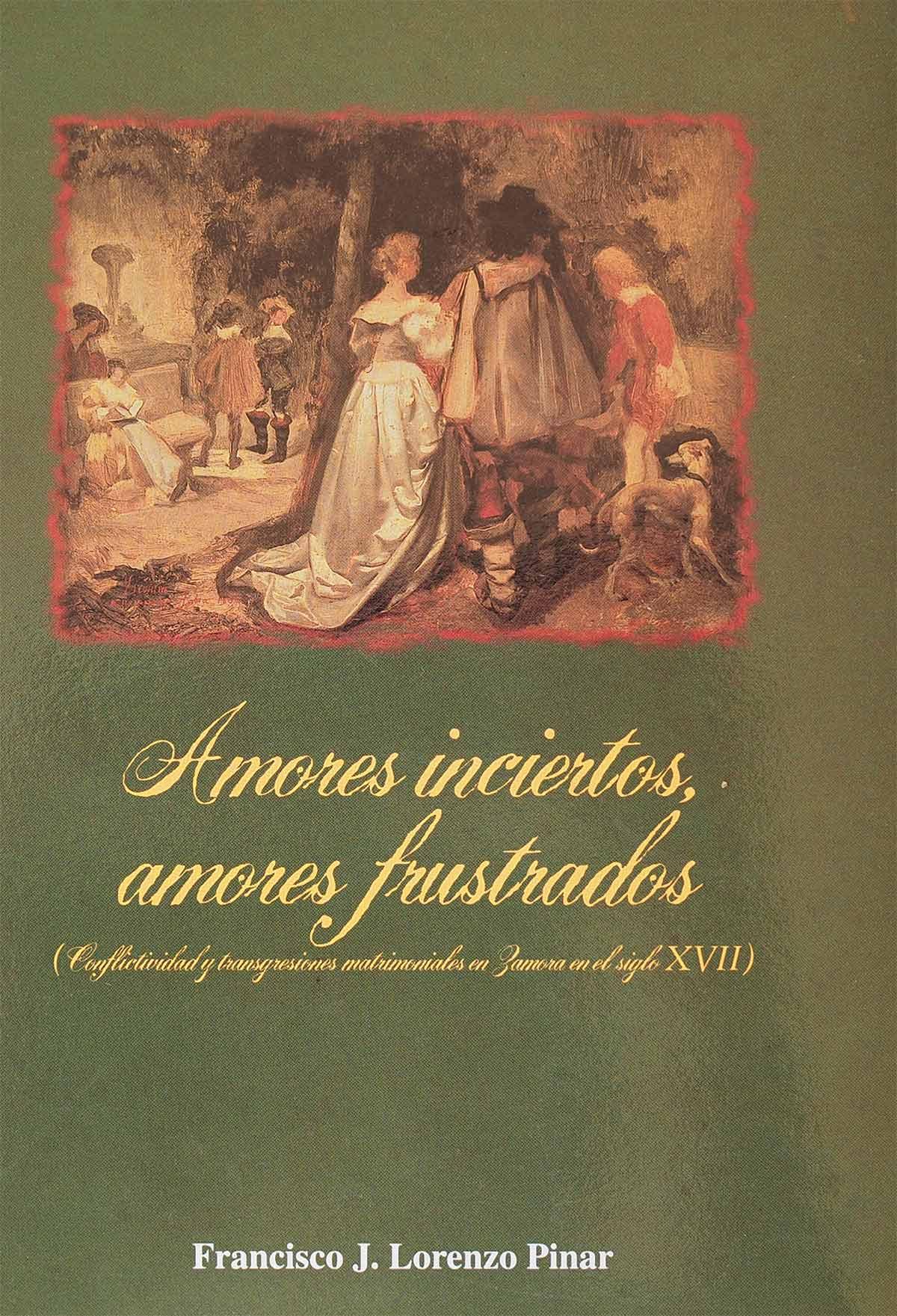 amores-inciertos-frustados-francisco-javier-lorenzo-pinar-editorial-semuret