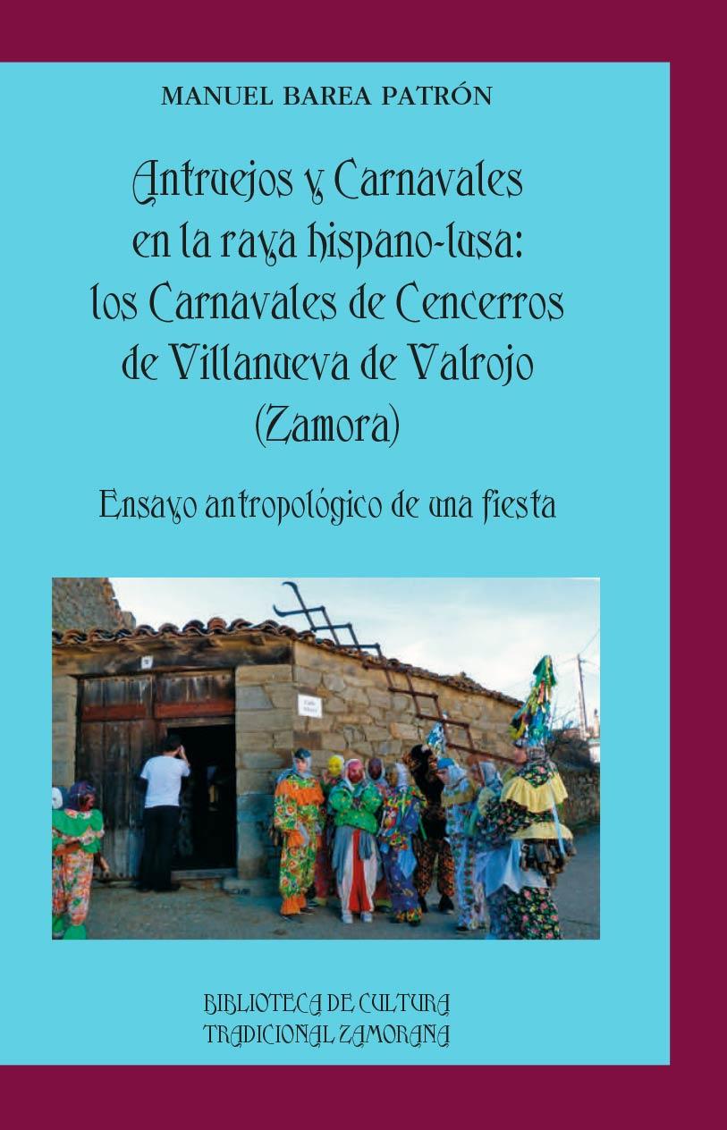 antruejos-carnavales-raya-hispano-lusa-cencerros-villanueva-valrojo-editorial-semuret