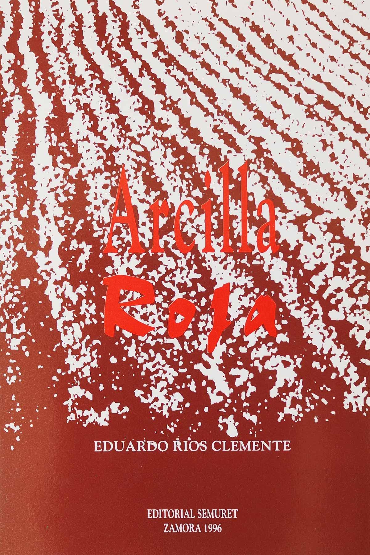 arcilla-roja-eduardo-rios-clemente-editorial-semuret