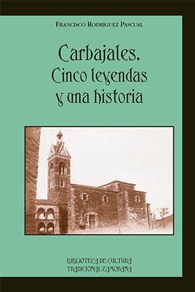 editorial-semuret-bctz-carbajales-cinco-leyendas-una-historia-francisco-rodriguez-pascual