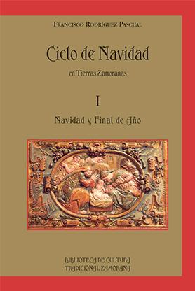 editorial-semuret-bctz-ciclo-navidad-tierras-zamoranas-1-francisco-rodriguez-pascual