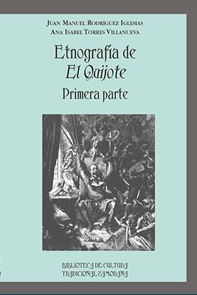 editorial-semuret-bctz-etnografia-el-quijote-1-juan-manuel-rodriguez-iglesias-ana-isabel-torres-villanueva