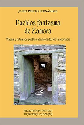editorial-semuret-bctz-historia-pueblos-fantasma-zamora-jairo-prieto