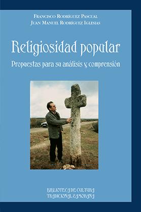 editorial-semuret-bctz-religiosidad-popular-juan-manuel-rodriguez-iglesias-francisco-rodriguez-pascual