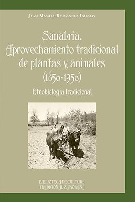 editorial-semuret-bctz-sanabria-aprovechamiento-tradicional-de-plantas-animales-etnobiologia-juan-manuel-rodriguez-iglesias