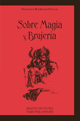 editorial-semuret-bctz-sobre-magia-y-brujaeria-francisco-rodriguez-pascual