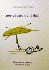 editorial-semuret-cancion-popular-por-el-aire-del-arbol-luis-ramos-de-la-torre