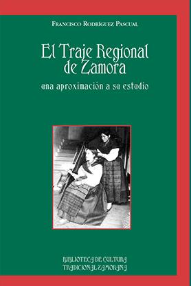 editorial-semuret-el-traje-regional-de-zamora-francisco-rodriguez-pascual