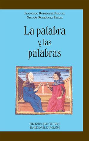 editorial-semuret-linguistica-la-palabra-y-las-palabras-francisco-rodriguez-pascual-nicolas-rodriguez-pelaez