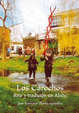 editorial-semuret-literatura-popular-costumbres-los-carochos-rito-tradicion-aliste-juan-francisco-blanco-gonzalez
