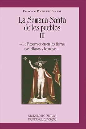 editorial-semuret-semana-santa-de-los-pueblos-tres-francisco-rodriguez-pascual
