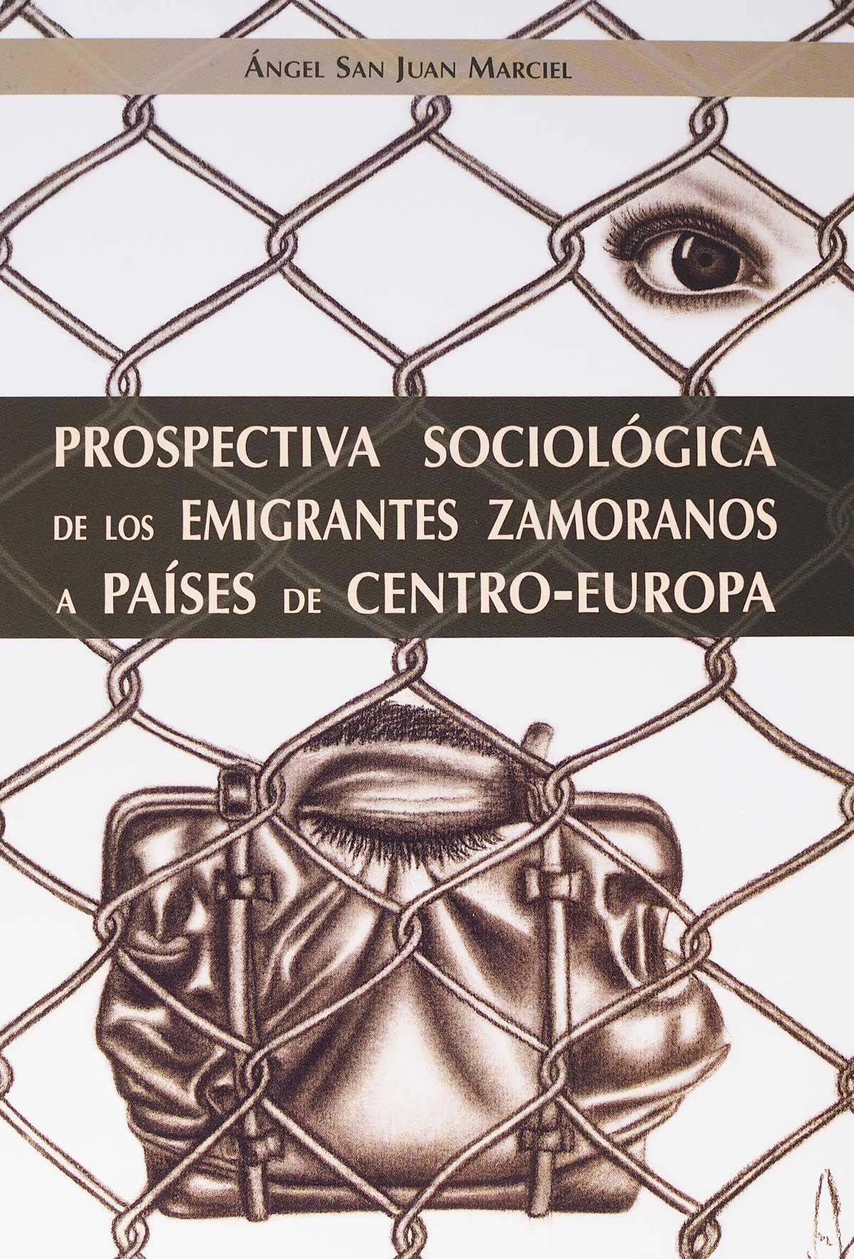 editorial-semuret-sociologia-prospectiva-sociologica-emigrantes-zamoranos-paises-centro-europa