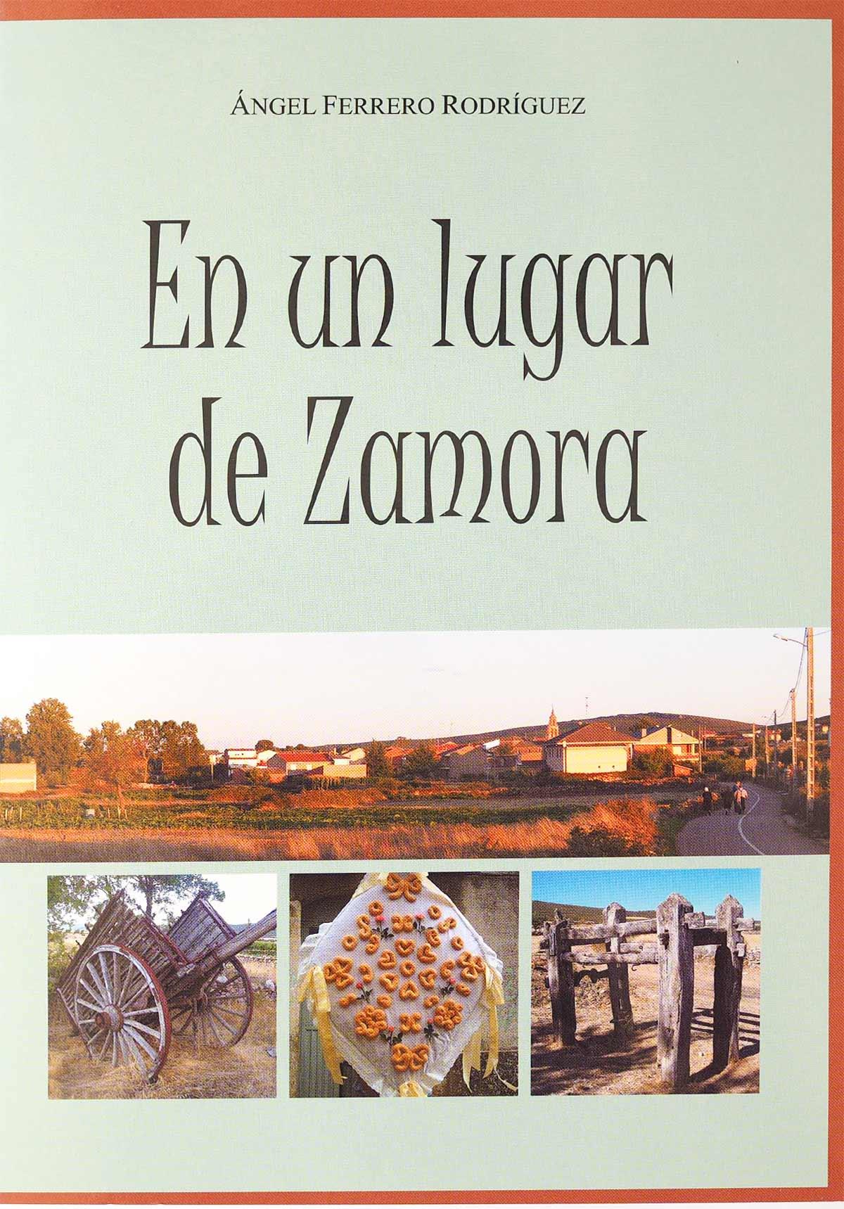 editorial Semuret En un lugar de Zamora Angel Ferrero Rodríguez