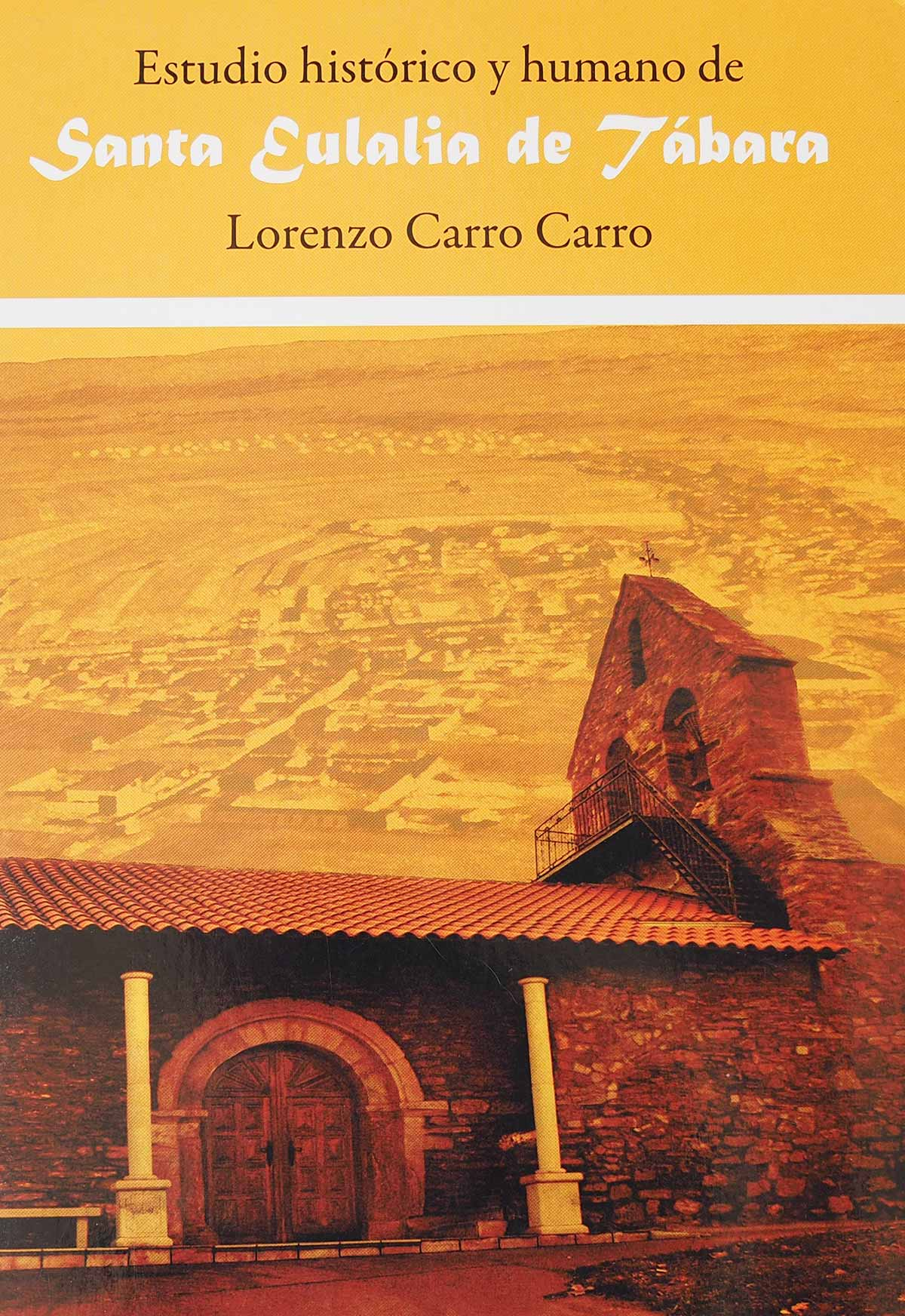 estudio-historico-humano-santa-eulalia-tabara-Lorenzo-carro-editorial-semuret