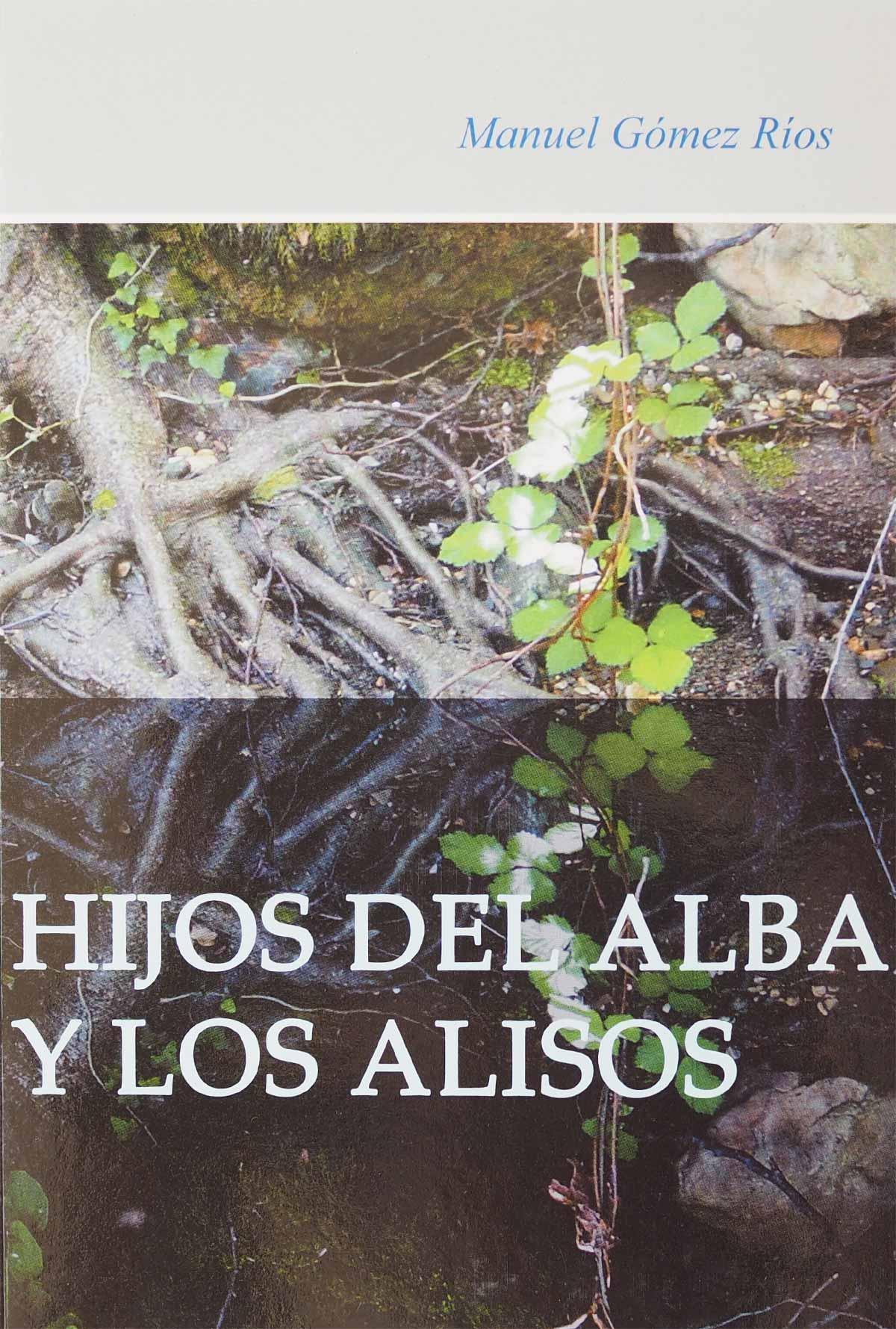 hijos-alba-alisos-manuel-gomez-rios-editorial-semuret
