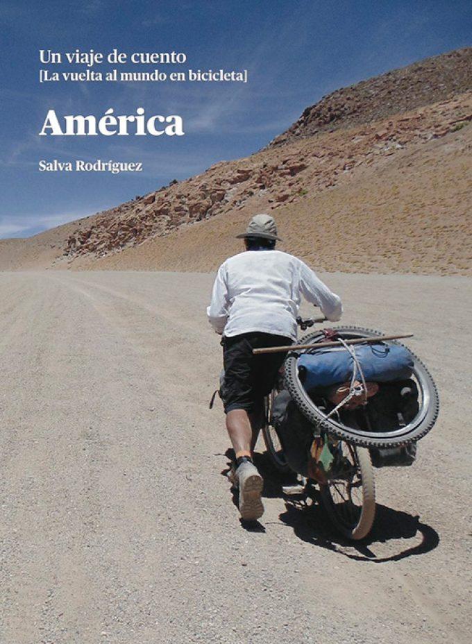 """""""Un Viaje de Cuento, América"""" de Salva Rodríguez"""
