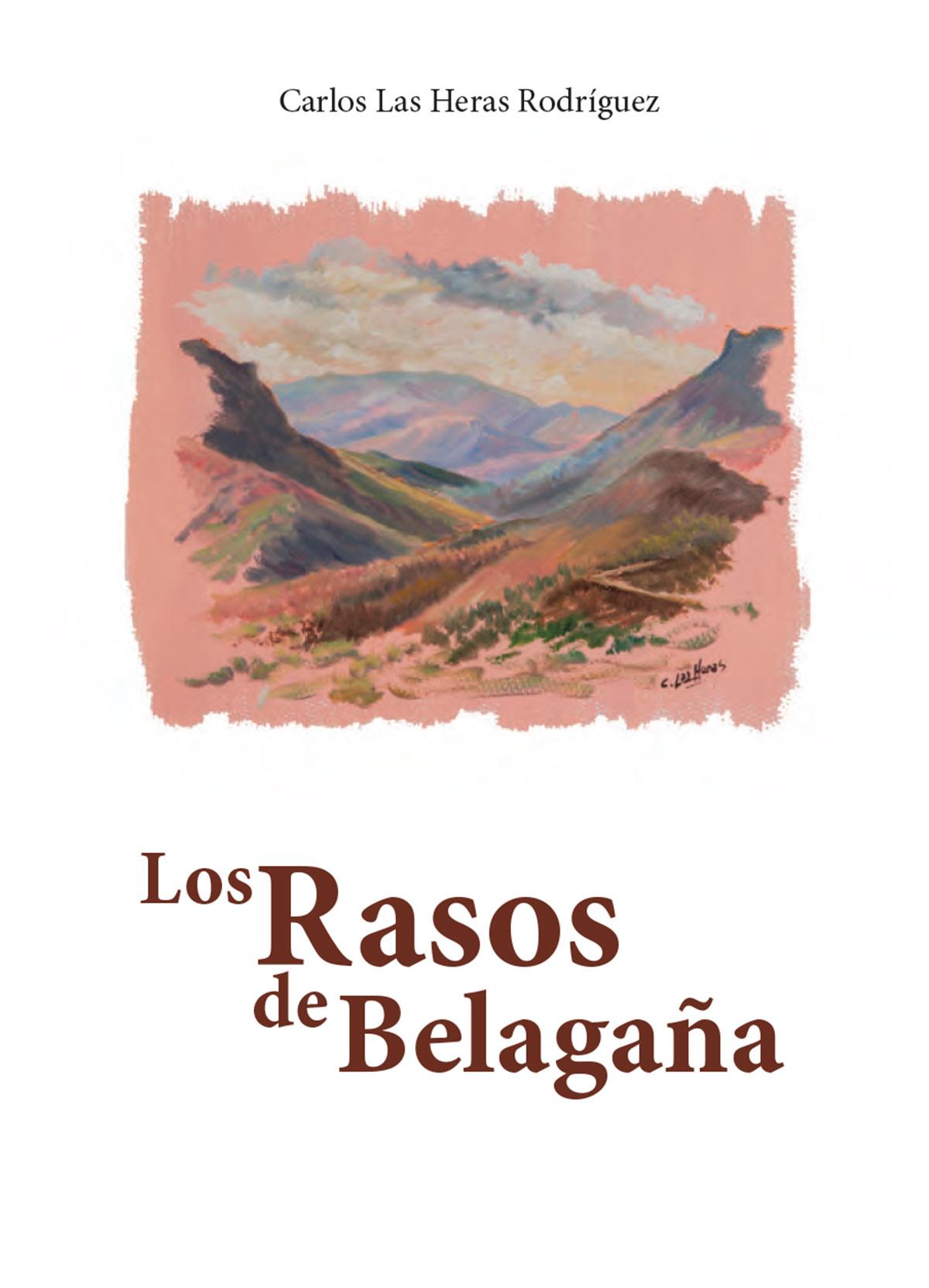 Novela Rasos Belagaña Carlos Las Heras Rodríguez editorial Semuret