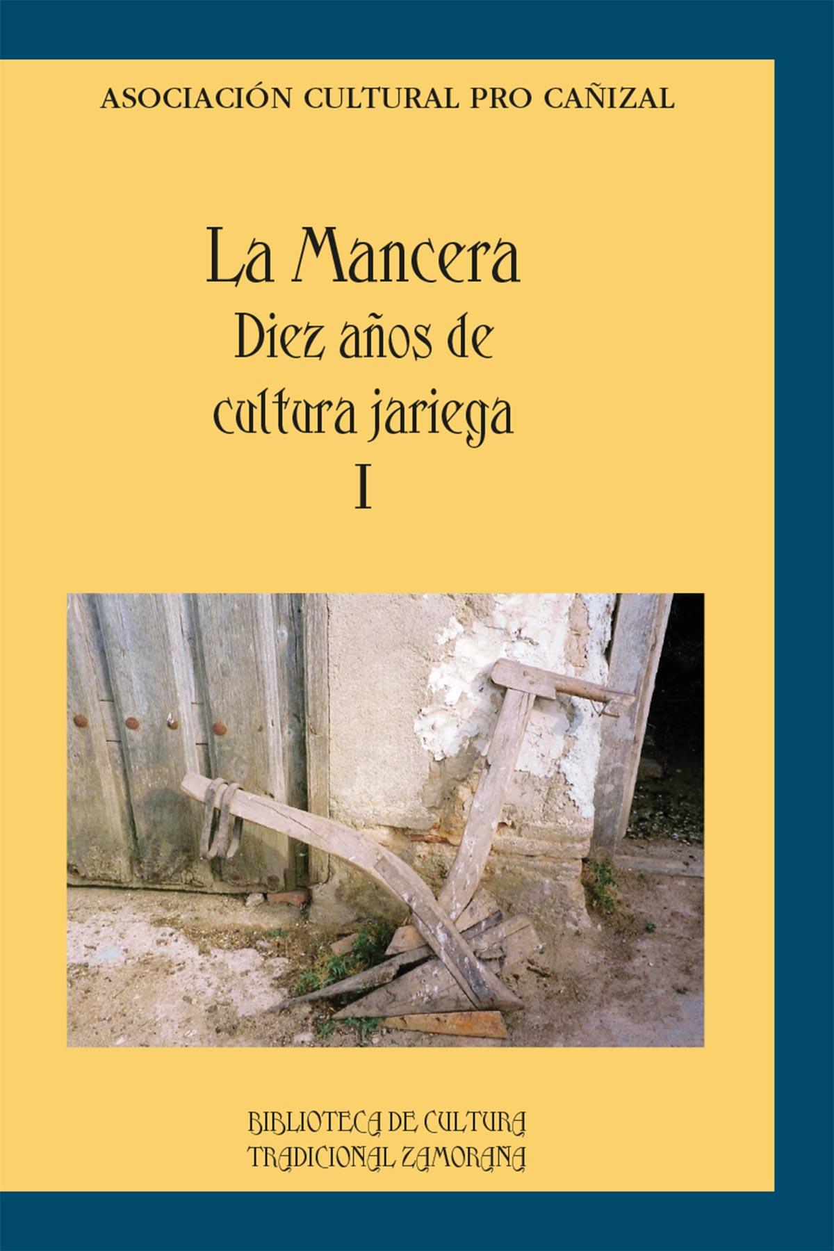 Mancera diez años cultura jariega Asociación cultural pro cañizal Librería Editorial Semuret