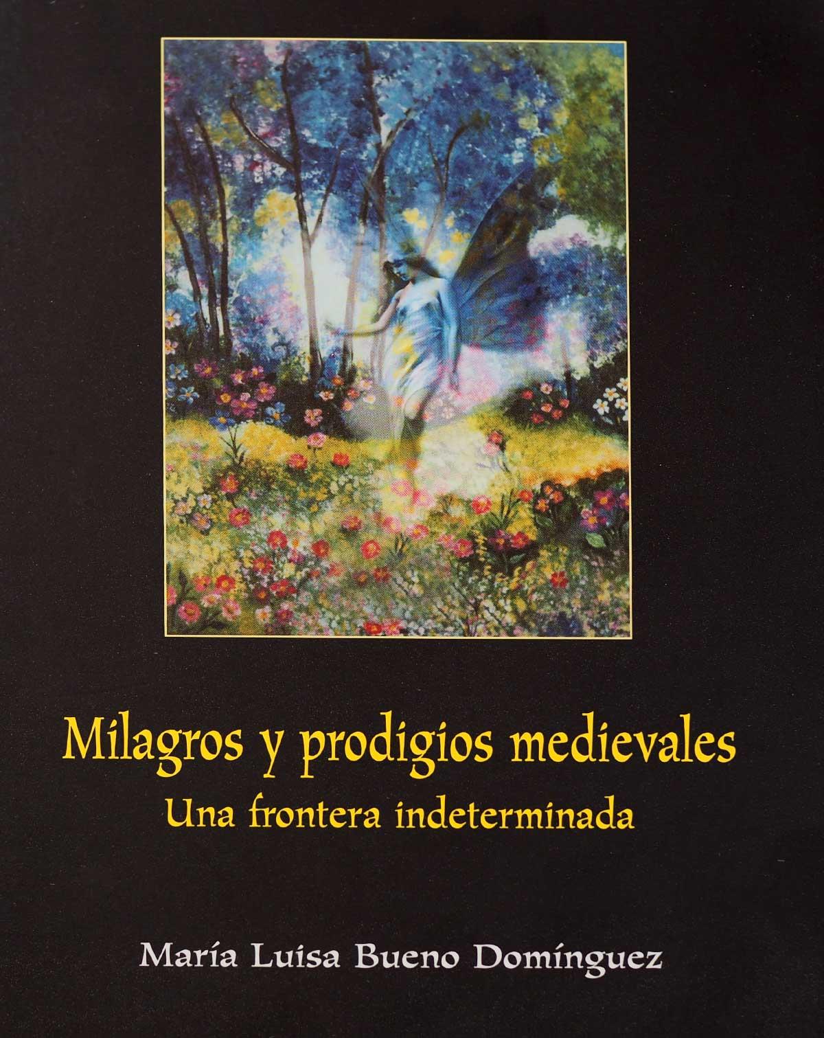 milagros-prodigios-medievales-maria-luisa-bueno-dominguez-editorial-semuret