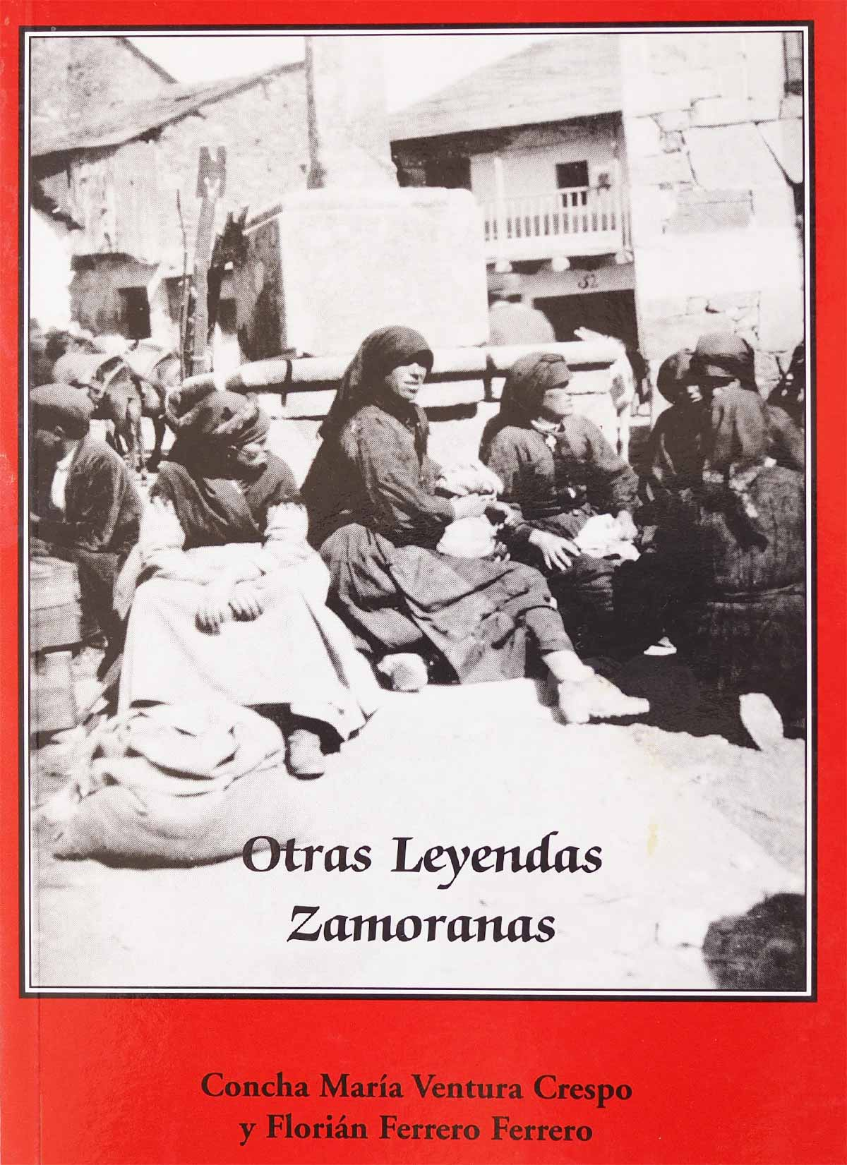 Editorial Semuret Otras Leyendas Zamoranas Concha Maria Ventura Crespo Florián Ferrero Ferrero