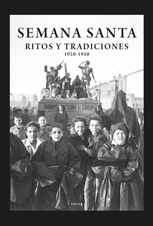 semana-santa-ritos-tradiciones-1920-1950