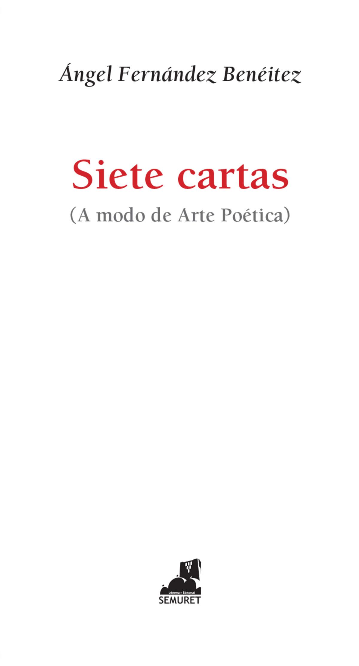 poesia Siete cartas Ángel Fernandéz Benéitez editorial Semuret zamora