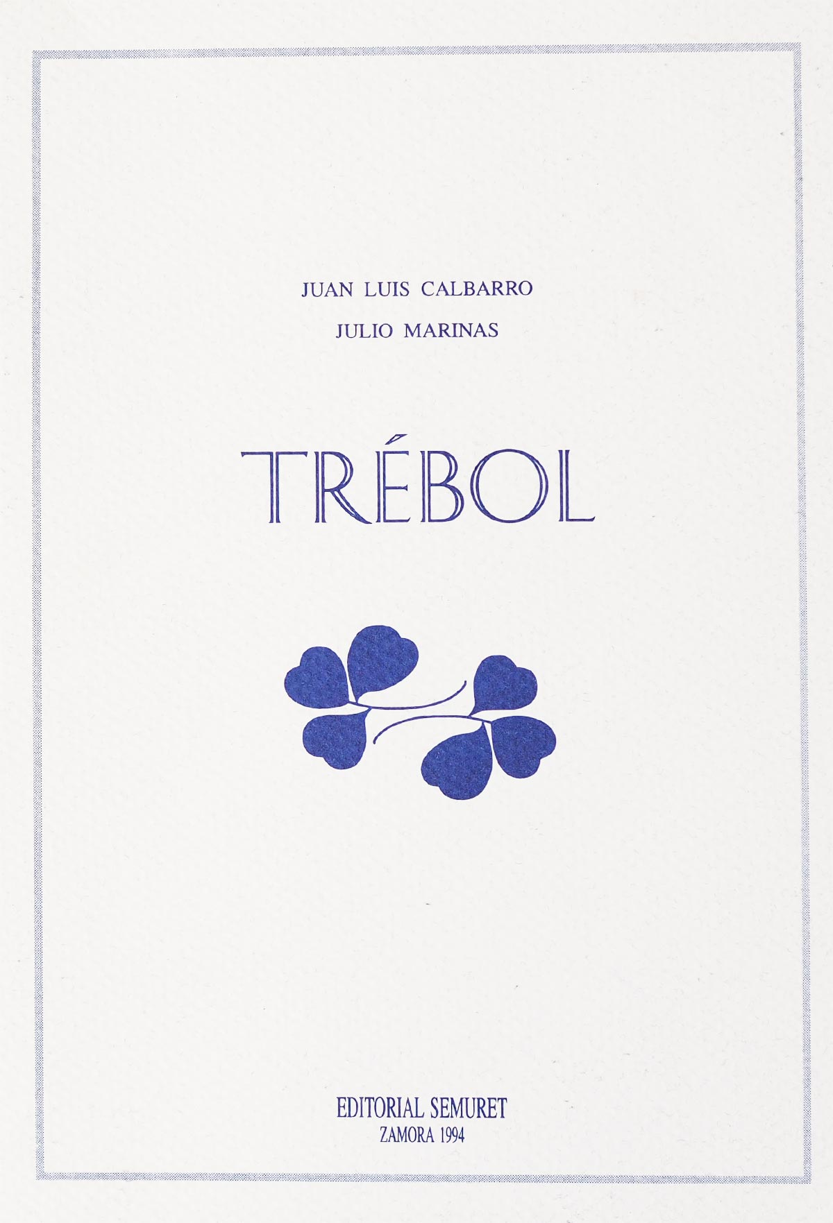 trebol-juan-luis-calbarro-morales-julio-marinas-editorial-semuret